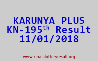 KARUNYA PLUS Lottery KN 195 Results 11-01-2018