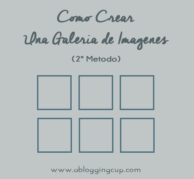 Crear una galeria de fotos en blogger 2