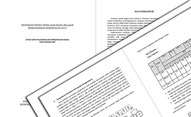Berikut ini yakni berkas Pedoman Teknis Penilaian Hasil Belajar Berdasarkan Kurikulum  Pedoman Teknis Penilaian Hasil Belajar Berdasarkan Kurikulum 2013 Mata Pelajaran IPS SMP