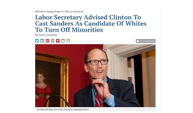 Tom Perez advised Hillary to attack Bernie as a racist during the presidential campaign.