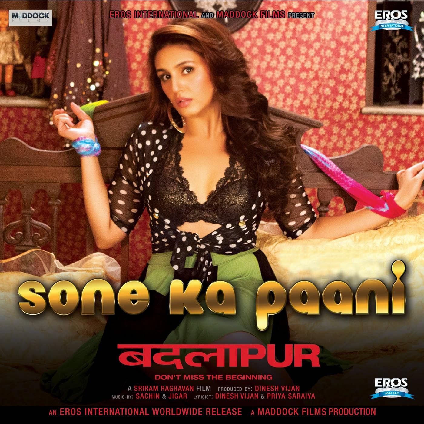 Nana Ki Jo Bata New Songs Dowalnoad 3mp: Sone Ka Paani Lyrics (Haye Mera) – Badlapur