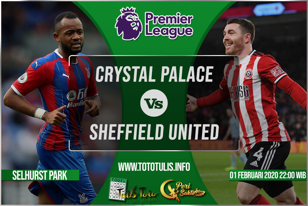 Prediksi Crystal Palace vs Sheffield United 01 Februari 2020