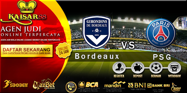 Prediksi Bola Jitu Bordeaux vs Paris Saint Germain 23 April 2018