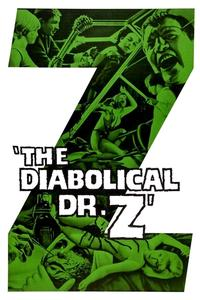Watch The Diabolical Dr. Z Online Free in HD