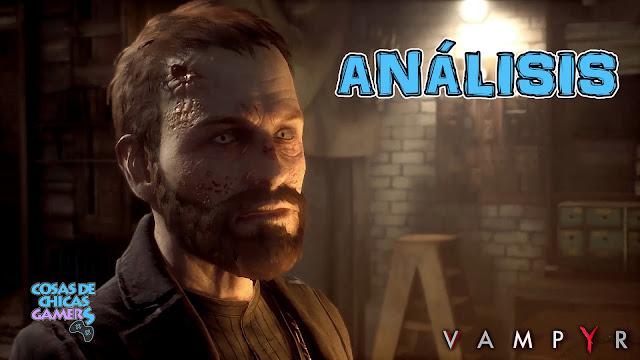 Análisis de Vampyr PS4