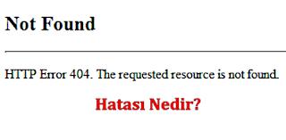 bilgisayar HTTP Error 404 Hatası Sorunu çözümü