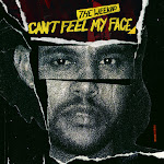 The Weeknd - Can't Feel My Face - Single Cover