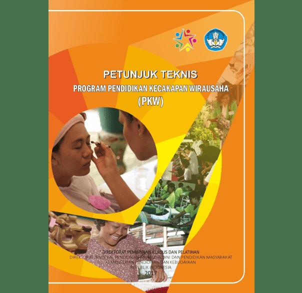 Juknis Program Pendidikan Kecakapan Wirausaha (PKW) Tahun 2017