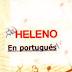 HELENO - EN PORTUGUES