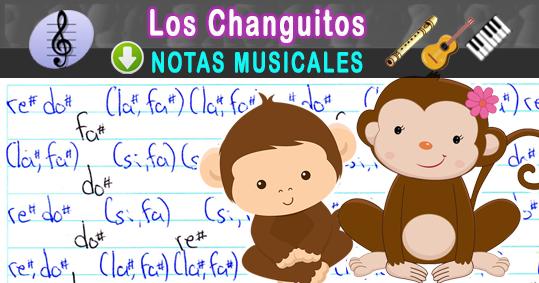 Notas Musicales Los Changuitos Notas Musicales Partitura