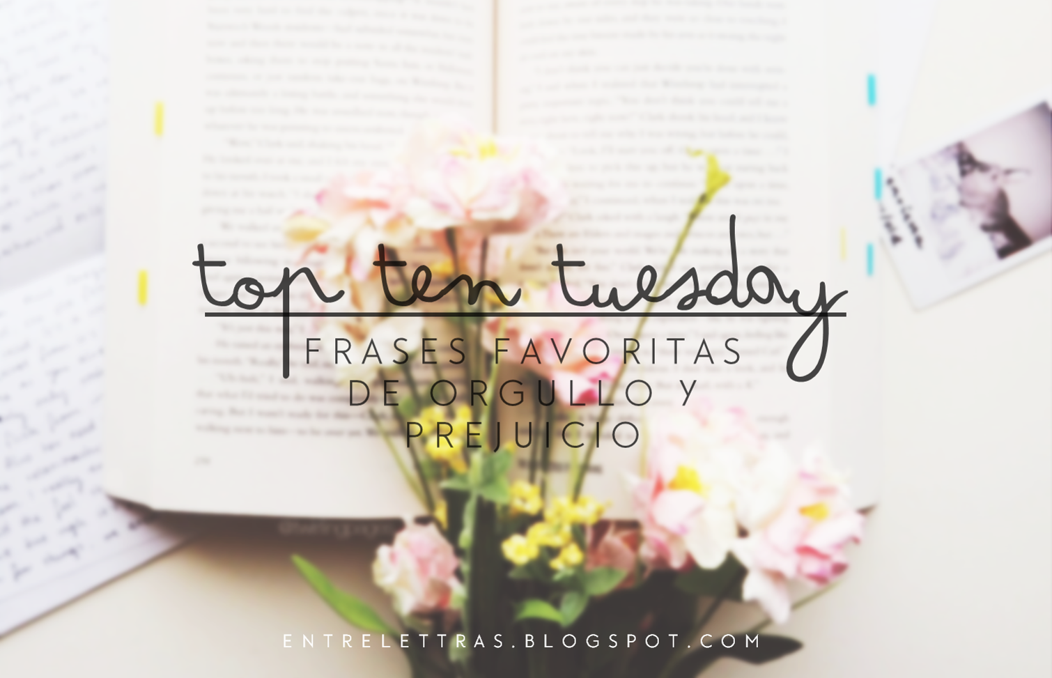 Final De Orgullo Y Prejuicio Libro Entre Letras Top Ten Tuesday Frases Favoritas De Orgullo