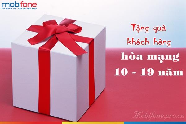 Mobifone tặng quà khách hàng hòa mạng từ 10 đến 19 năm