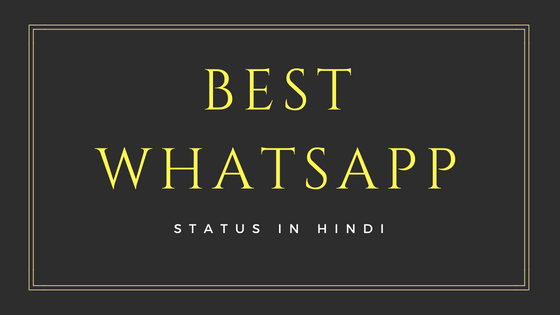 Best WhatsApp Status In Hindi - Hindi New WhatsApp Status