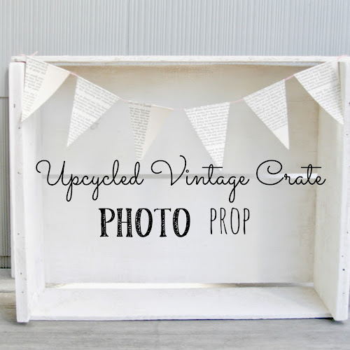 Up-cycled Vintage Crate Turned Photo Prop