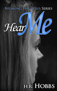 Hear Me - realistic coming of age by H.R. Hobbs