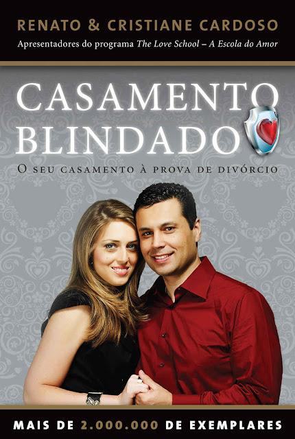 Casamento Blindado Renato Cardoso Cristiane Cardoso