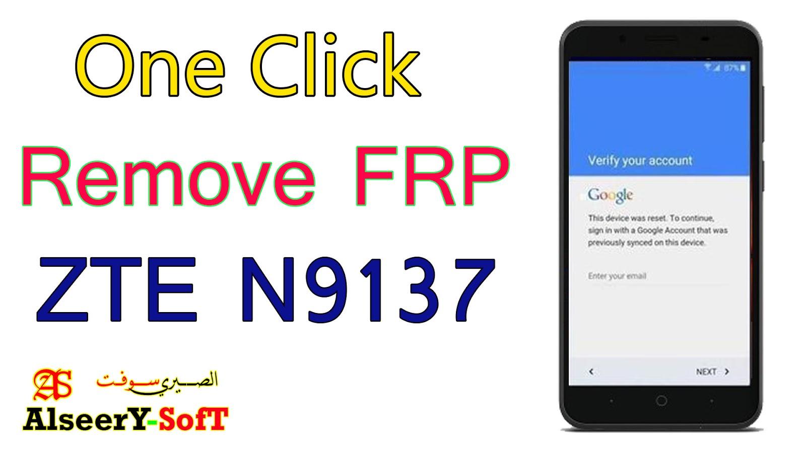 Bypass FRP ZTE N9137 One Click - AlseerY SofT