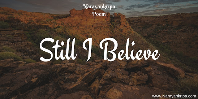 Image for Poem:  Still I Believe