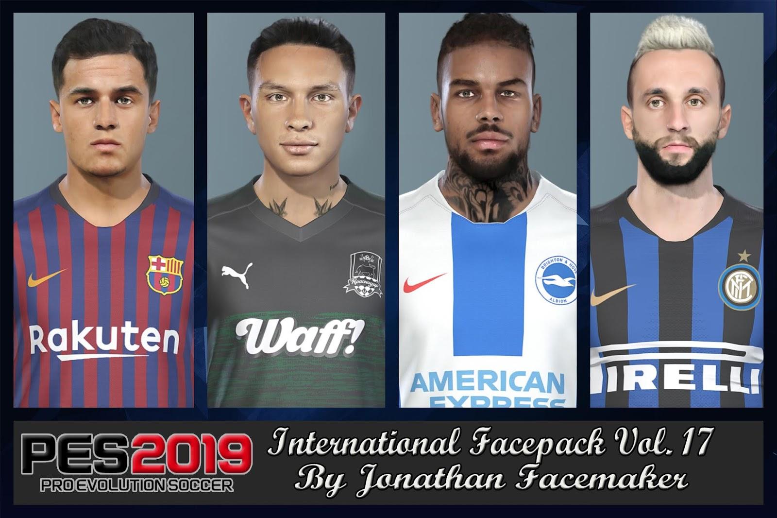 PES 2019 International Facepack Vol 17 by Jonathan Facemaker