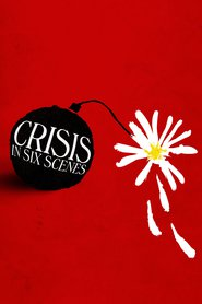 Crisis in Six Scenes Temporada 1×01