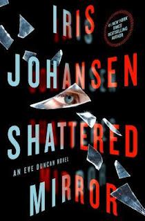 Shattered Mirror (Eve Duncan #23), Iris Johansen, InToriLex