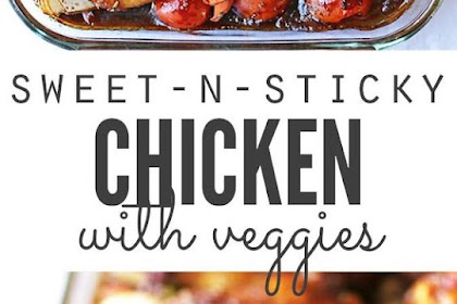 SWEET AND STICKY CHICKEN WITH VEGETABLES