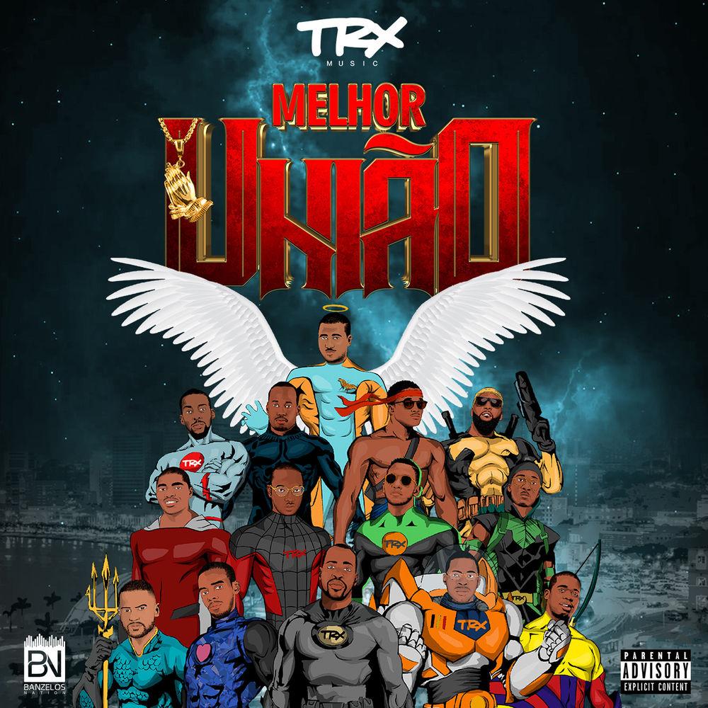 Trx Music - Melhor União (Álbum Completo)