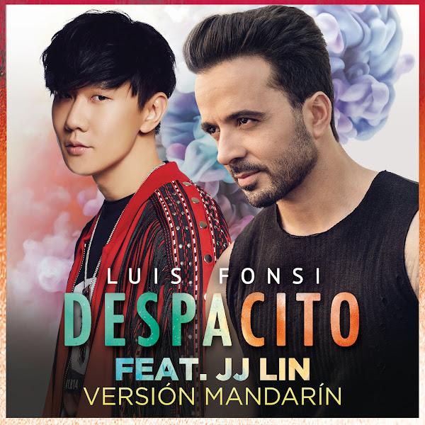 Luis Fonsi - Despacito (Mandarin Version) [feat. JJ Lin] - Single  Cover