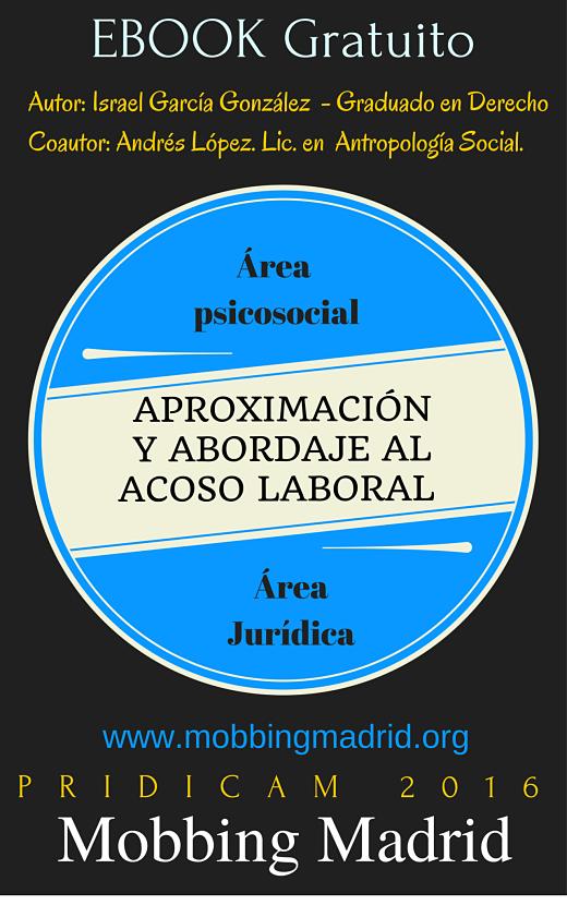 MobbingMadrid Ebook gratuito: Aproximación y Abordaje al Acoso Laboral