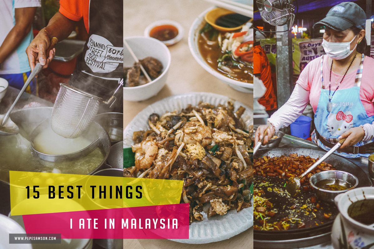 15 of the Best Things I Ate in Malaysia