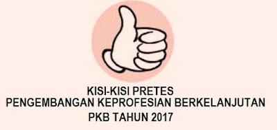 Kisi-Kisi Pretest Sim PKB Guru Tahun 2017 Lengkap