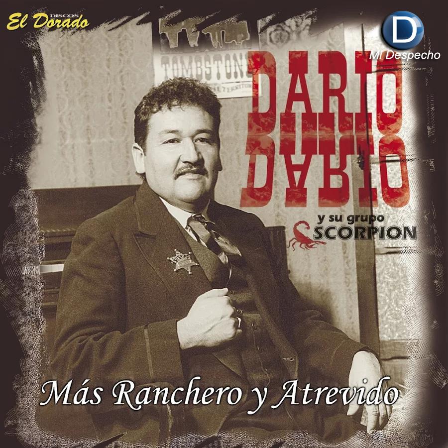 Dario Dario Mas Ranchero Y Atrevido