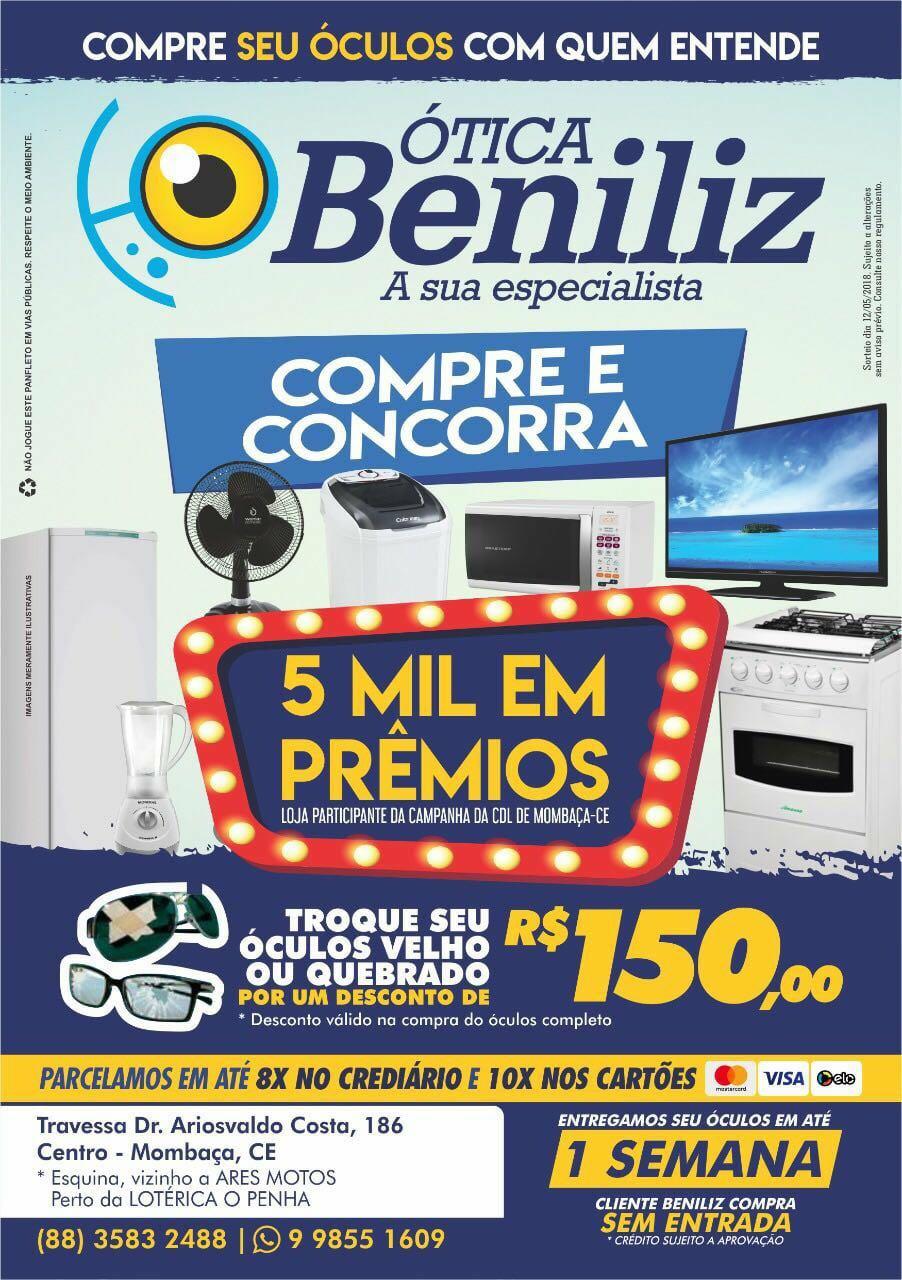 CONCORRA A 5 MIL REAIS EM PRÊMIOS, COMPRANDO NA MELHOR  ÓTICA BENILIZ! ~  Mombaça On-Line 0753e42d3a