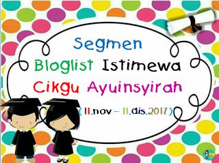 segmen: bloglist istimewa cikgu ayuinsyirah