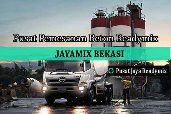 Harga Beton Jayamix Jatisampurna Per m3 2019