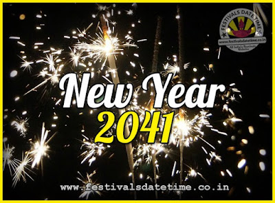 2041 New Year Date & Time, 2041 New Year Calendar