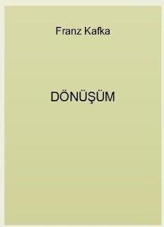 Franz Kafka - Dönüşüm
