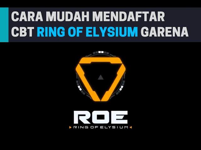 Cara Daftar CBT Ring Of Elysium Dengan Mudah