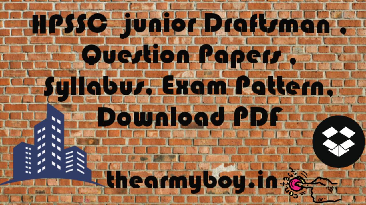 hpssc junior draftsman question papers syllabus exam pattern