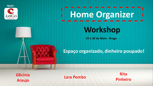 Workshop - Home Organizer   Braga Dia 19 e 20 de Maio - Organize Sempre Blog