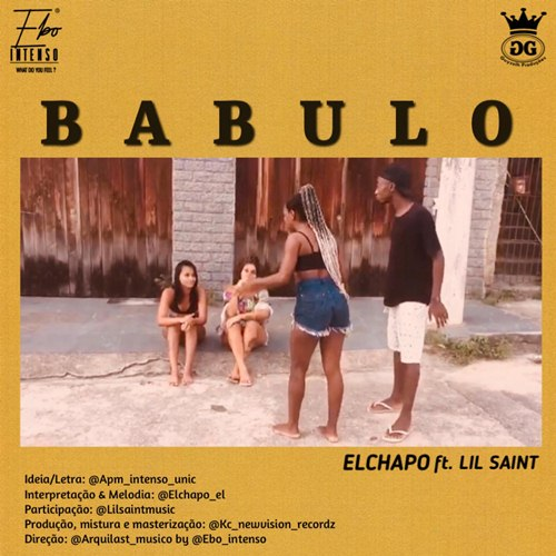 El Chapo - Babulo (feat Lil Saint)