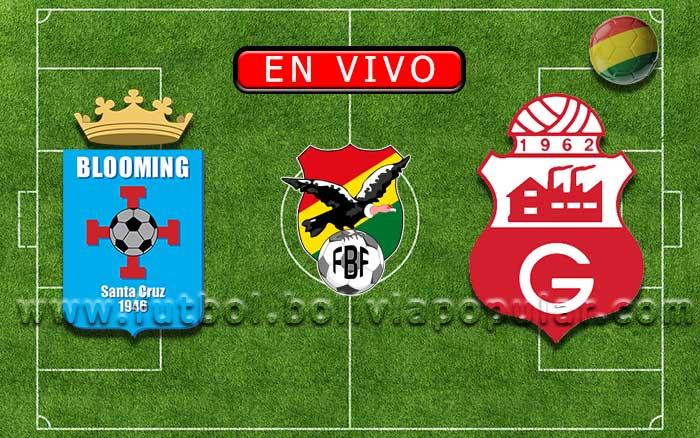 【En Vivo】Blooming vs. Guabirá - Torneo Apertura 2019