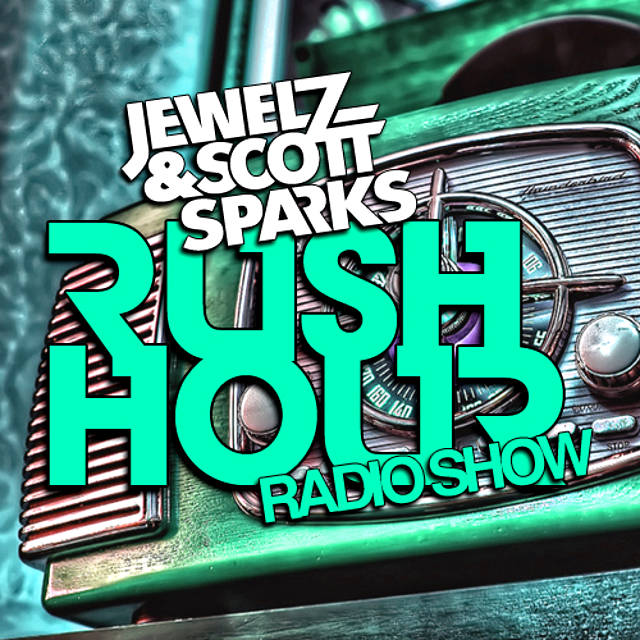Jewelz & Scott Sparks - Rush Hour Radio Show #024