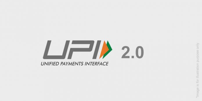 Upgraded UPI 2.0 may be rolled out