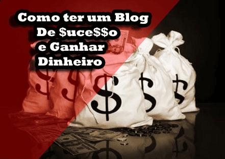 Como criar um Blog de SUCESSO e [[Ganhar Dinheiro]]