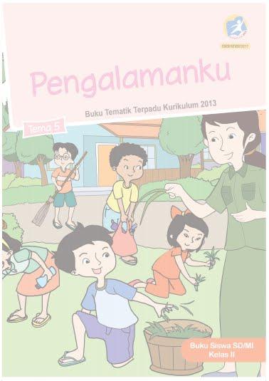 Buku Kelas 2 Kurikulum 2013 Revisi 2017 Semua Tema Pembelajaran