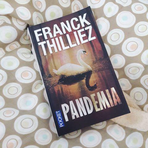 Pandemia ~ Franck Thilliez