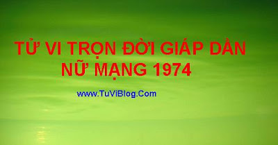 Tu Vi Tron Doi Giap Dan 1974 Nu Mang