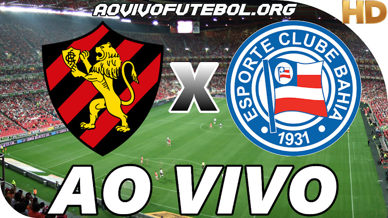 Assistir Sport x Bahia Ao Vivo em HD