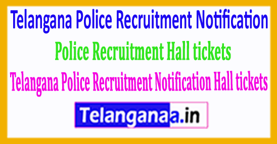 Telangana Police Recruitment Notification 2018 Hall tickets Download